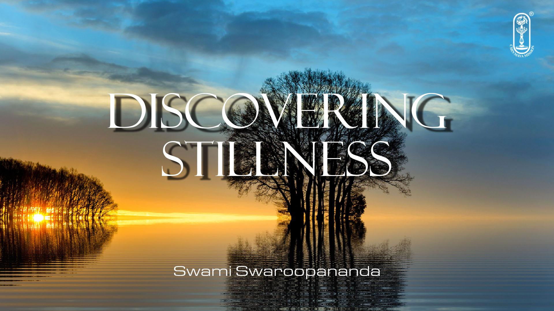 Discovering Stillness
