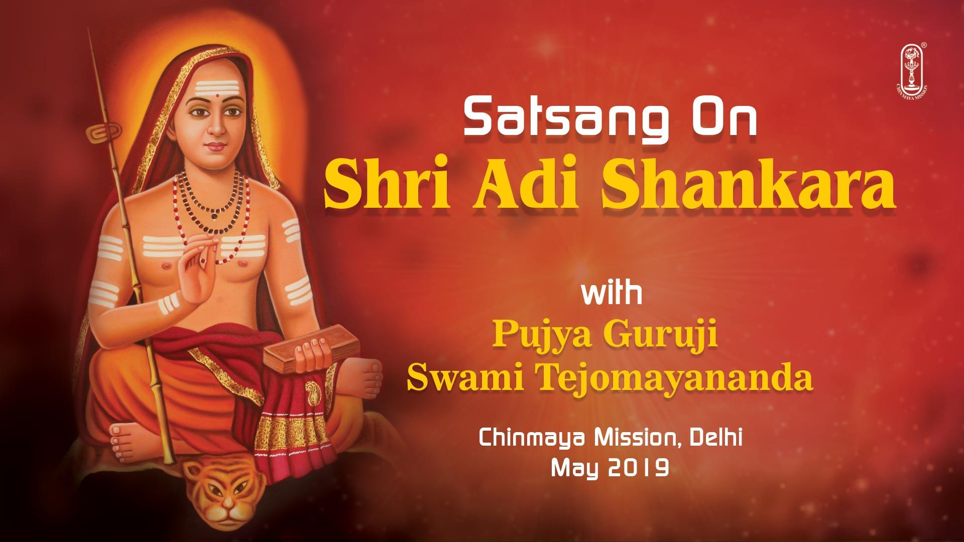 Satsang on Adi Shankara